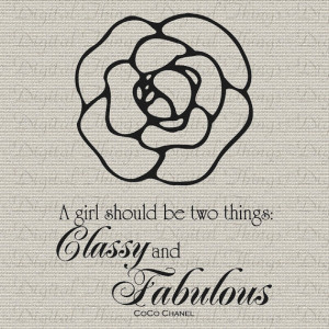 French Quote Girl Two Things Classy and Fabulous Camellia Flower ...
