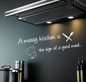 messy-kitchen-is-the-sign-of-a-good-meal-wall-QUOTE-sticker-decal ...