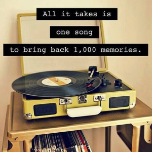 All it takes is one song to bring back 1,000 memories.
