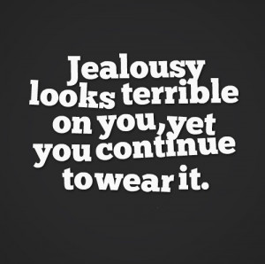 about jealousy quotes about jealousy quotes about jealousy jealous of ...