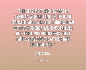 quote James P Hoffa congress has turned its back on americas 239584