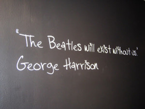 quote board in the museum with various quotes said by the Beatles ...