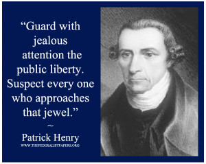 Patrick Henry Poster, Guard with jealous attention the public liberty