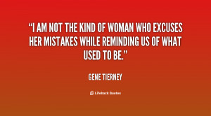 quote-Gene-Tierney-i-am-not-the-kind-of-woman-3691.png