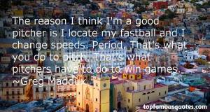 Favorite Greg Maddux Quotes