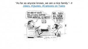 Quotes, cartoons, jokes on family