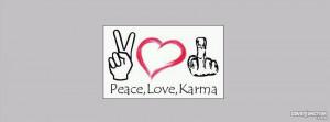 Peace, Love & Karma