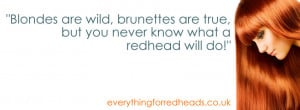 You never know what a redhead will do...Facebook Banner