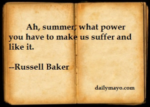 Quote: Russell Baker on Summer