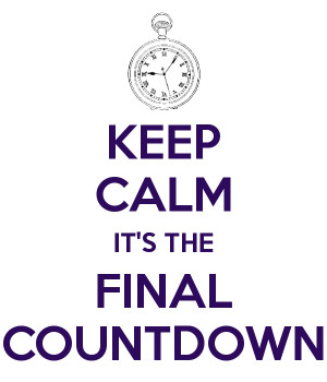 It's the Final Countdown
