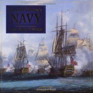 Patrick O'Brian's Navy: The Illustrated Companion to Jack Aubrey's ...