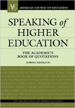 Speaking of Higher Education: The Academic's Book of Quotations ...