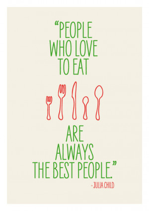 Dining with Friends: Food Quotes!