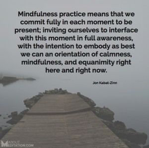 Meditation Quotes - mindfulness