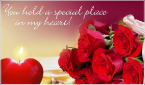 you hold a special place in my heart