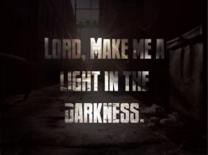 Christian quotes sayings light darkness