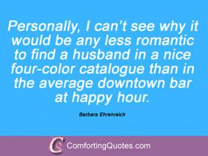 Quotes By Barbara Ehrenreich