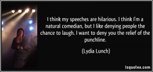 quote-i-think-my-speeches-are-hilarious-i-think-i-m-a-natural-comedian ...