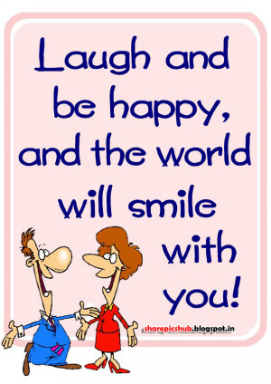 Laugh And Be Happy Wise Quote in English | Smile Quotes in English