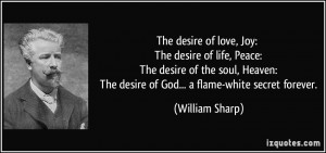 desire of love, Joy: The desire of life, Peace: The desire of the soul ...