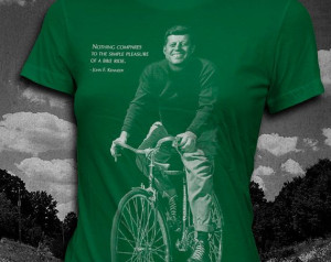 John F. Kennedy Bicycle quote Womens by vortextradingcompany, $24.00