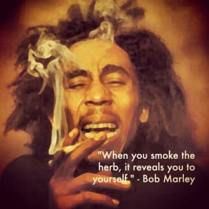 smoke weed quotes bob marley