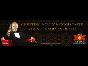 ... 20> Images For - Most Interesting Man In The World Quotes Dos Equis