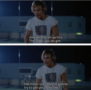 Dazed And Confused Movie Quotes Dazed and confused quotes