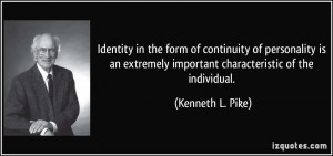 Identity in the form of continuity of personality is an extremely ...