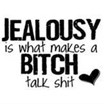 . View the price of Jealousy Quotes and famous. Or Jealousy Quotes ...