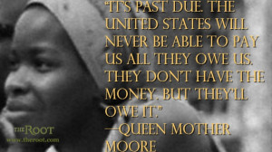 Quote of the Day: Queen Mother Moore on Reparations