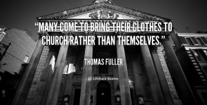 quote-Thomas-Fuller-many-come-to-bring-their-clothes-to-110835_1.png