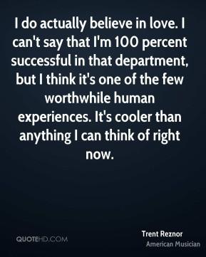 More Trent Reznor Quotes
