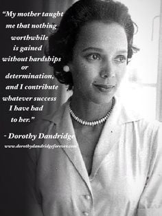 dorothy dandridge quotes - Google Search