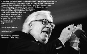 Ray Bradbury with MVP's Inspirational Storyteller Quote of the Week.