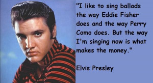 Elvis presley quotes 5