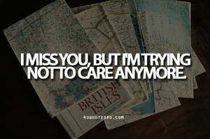 Not Caring Anymore Quotes