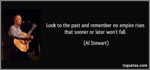 More Al Stewart Quotes