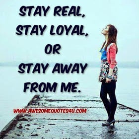 Awesome Quotes: stay away from me.