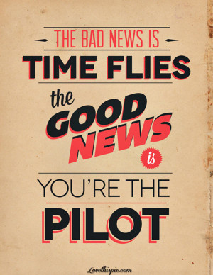 time flies youre the pilot