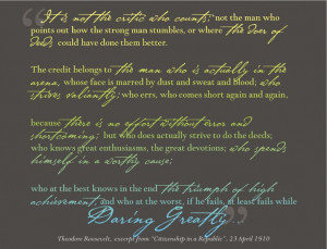Brene Brown's Daring Greatly quote   Theodore Roosevelt