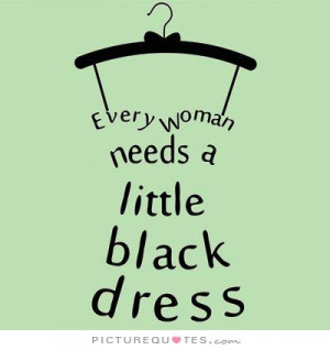Fashion Quotes Woman Quotes Dress Quotes Clothes Quotes Need Quotes