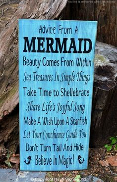 Advice From A Mermaid Wooden Plaque, Mermaids, Beach Sayings, Sayings ...