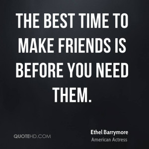 Ethel Barrymore Friendship Quotes