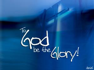 Christian Quote: To God be the Glory! Papel de Parede Imagem