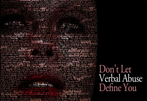 Don't Let Verbal Abuse Define You by DeadofNight-Art