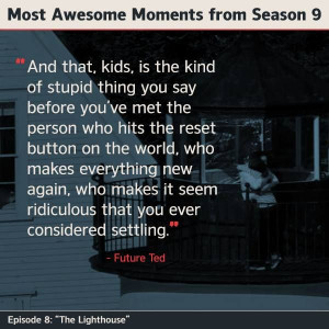 ... 17, 2014 at 600 × 600 in How I Met Your Mother Love Quotes Ted Mosby