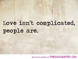 ... Galleries: Complicated Love Tumblr , Complicated Love Quotes For Him