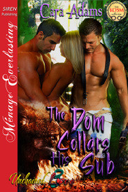 The Dom Collars His Sub (Unchained Love, #3)