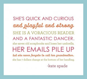 saw this kate spade quote and couldn t get over exactly how much it ...